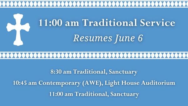 11 Trad Service Resuming June 6 2021