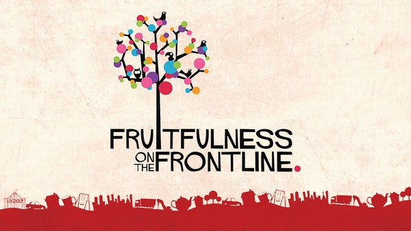 Fruitfulness On The Frontline Title Card