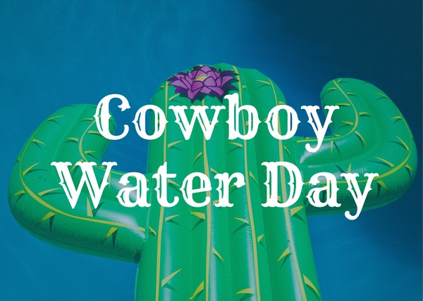 Cowboy Water Day