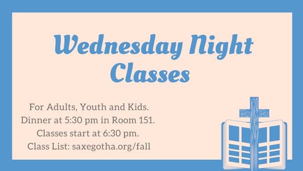 Wednesday Night Classes Fall 2021